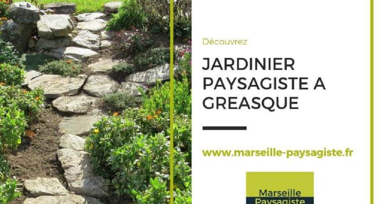 JARDINIER PAYSAGISTE À GREASQUE PRÈS DE MARSEILLE POUR UN DEVIS GRATUIT